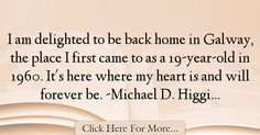 Michael D. Higgins Quotes About Home - 35542
