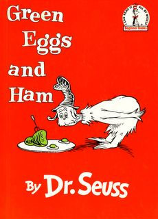 Green Eggs and Ham by Dr. Seuss Oh my goodness! I could recite this by heart when my boys were young. We wore out a few copies!
