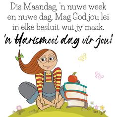 Lekker Dag, Goeie Nag, Goeie More, Morning Messages, New Week, Afrikaans, Good Morning, Lilac, Motivational Quotes