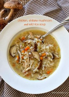 Chicken Shiitake and Wild Rice Soup - perfect Fall comfort food. Yay for soup season. Chicken And Wild Rice, Wild Rice Soup, Chicken Rice, Chicken Mushrooms, Chicken Soup, Clean Eating, Healthy Eating, Healthy Soup Recipes, Cooking Recipes