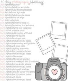 30 day photo challenge. Always needing some new ideas to keep my creative juices flowing.