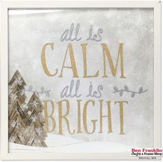 DIY All is Calm Frame: 5 @bobunny Sleigh Ride Holiday Projects | Supplies available at our Ben Franklin Crafts store in Monroe, WA (while supplies last) 360-794-6745
