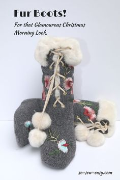 Easy to make fur boots, free pattern, and tutorial to make this pair of boots as a present for a special someone this Christmas.