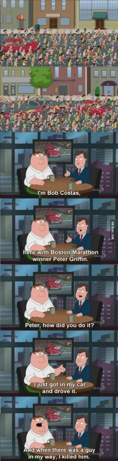 Peter Griffin won the Boston Marathon Funny Images, Best Funny Pictures, Bob Costas, My Stomach Hurts, Peter Griffin, Make Money Online Now, Boston Marathon, Geek Humor, I Laughed
