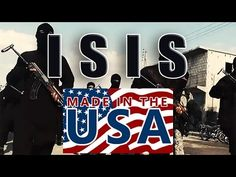 Documented Proof ISIS Is a Creation of The United States of America. Keep us in fear! Sheep don't have critical thinking skills.