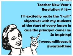 Teacher New Year's Resolutions 2017--From the Pensive Sloth. See all 17 at thepensivesloth.com!  Happy New Year teacher friends!  (Teacher Humor, Teacher Memes)