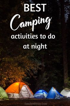 Have fun as a family with these cool camping activities at night that everyone will love! Check now our list of cool night camping games and activities. Camping Activities For Kids, Camping With Toddlers, Camping With A Baby, Traveling With Baby, Activities To Do, Family Camping, Travel With Kids, Family Travel, Camping Glamping