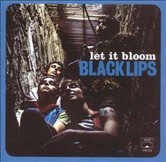 Black Lips - Let It Bloom (2005)