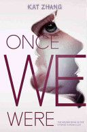 Once We Were, by Kat Zhang (Hybrid chronicles, bk 2) -- In the sequel to What's Left of Me, fifteen-year-old Addie and Eva struggle to share their body as they are drawn deeper into the fight for hybrid freedom from the government's oppression.