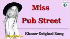 Miss Pub Street, V2 Restaurant ,Khmer original song [OFFICE AUDIO]