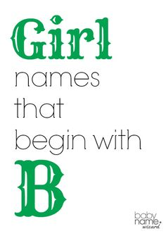 Girl Names Starting With B That Includes Meanings Origins Popularity Pronunciations Sibling