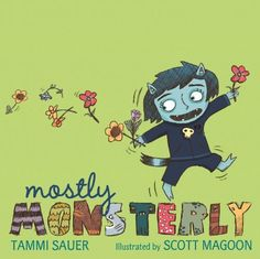 Mostly Monsterly by Tammi Sauer, http://www.amazon.com/dp/B00774TBSE/ref=cm_sw_r_pi_dp_Kujcvb0Z1E5EB