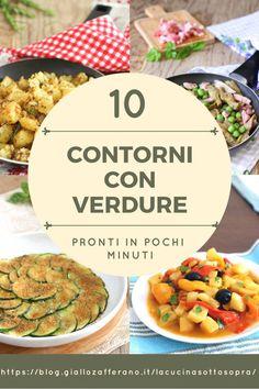 10 contorni con le verdure pronti in poco tempo #contorni e #ricettevegetariane e non  per tutti i gusti #ricetteleggere e gustose da servire come  #contorni o come #antipasti