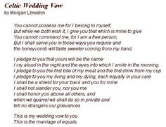 Celtic Wedding Vow - not sure if I like the entire vow but I do enjoy several of the verses.