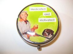 Funny Pill box with funny saying by RubysNeedfulGifts on Etsy.