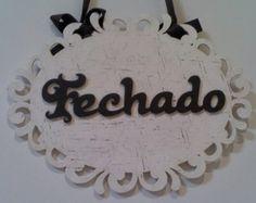 PLACA FECHADO - ABERTO