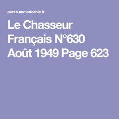Le Chasseur Français N°630 Août 1949 Page 623