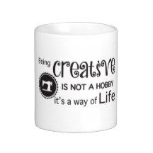 Being Creative is not a hobby Coffee cup