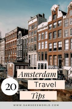 Amsterdam travel tips, Amsterdam things to do. #Amsterdam #Travel #Tips