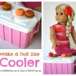 Camp Doll Diaries-Make a Doll Size Cooler