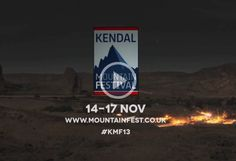 #Kendal Mountain #Festival 2013 14 - 17th November