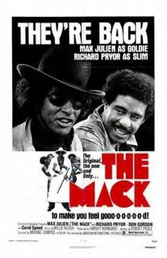 The Mack with Max Julien and Richard Pryor. Directed by Michael Campus. Produced by Harvey Bernhard. Starring Max Julien, Richard Pryor, Carol Speed, Roger E. Music by Willie Hutch Don Gordon, African American Movies, Richard Pryor, Film Genres, Classic Movies, Iconic Movies, Classic Toys, Vintage Movies, Great Movies