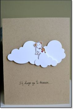 "A wonderful pet sympathy card by Shirlann. Inside reads ""I am sure (name) will be waiting on you there!"":"