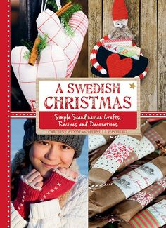 Simple Scandinavian Crafts, Recipes and Decorations by Caroline Wendt and Pernilla Wästberg, Sweden. Bake tasty festive treats, from savoury breadsticks to delicious gingerbread men. Add Scandinavian flair to your home with cushions, wreaths All Things Christmas, Winter Christmas, Christmas Holidays, Christmas Crafts, Christmas Decorations, Christmas Ornaments, Christmas Ideas, Tree Decorations, Holiday Ideas