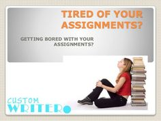 Get academic writing help at Custom Writer UK. We are the first choice of students for academic writing services. Academic Writing Services, Writers Help, Assignment Writing Service, Custom Writing, Getting Bored, Thesis, Students
