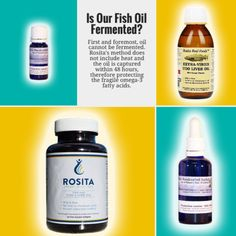 First and foremost, oil cannot be fermented. Fermented cod liver oil refers to the extraction process. The advantage is that no heat is used. The disadvantage is that it takes over six months to produce. Cod liver oil is loaded with fragile omega-3 fatty acids which makes it critical to bottle sooner rather than later. Rosita's method does not include heat and the oil is captured within 48 hours, therefore protecting the fragile omega-3 fatty acids.