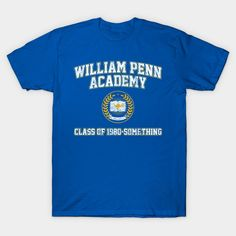 William Penn Academy Class of 1980-Something goldbergs Classic T-Shirt