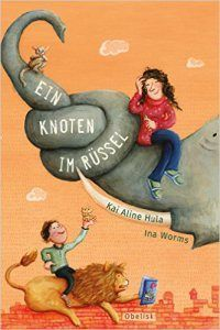 Kai Aline Hula, Ina Worms: Ein Knoten im Rüssel Hula, Worms, Kai, Illustration, Obelisk, Movies, Movie Posters, Blog, Author