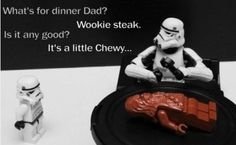 "Wookie steak - Funny LEGO Star Wars joke with Stormtrooper kid asking his dad: ""What's for dinner dad? - It's a little Chewy. Star Wars Witze, Star Wars Jokes, Lego Star Wars, Star Puns, Funny Star Wars Pictures, Funny Photos, Lego Pictures, Daily Pictures, Word Pictures"