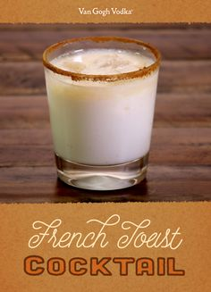 Find an excuse to have vodka for breakfast with this French Toast cocktail. http://bit.ly/1RAtyjg
