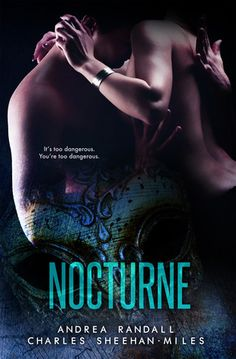 NOCTURNE by Andrea Randall and Charles Sheehan-Miles