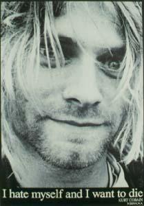 I Wish to Die   ... /cobain-kurt/cobain-kurt-i-hate-myself-and-i-want-to-die-4000427.jpg