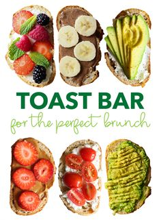 How to Make a Toast Bar for the Perfect Brunch. Tons of yummy healthy breakfast ideas!
