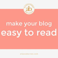 Tips to make your blog easy to read! From @allyssa