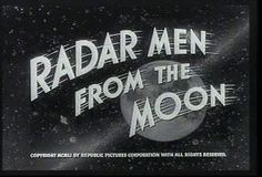 Radar Men From The Moon - Film titles #typography