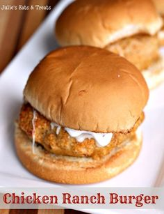 Chicken Ranch Burger ~ Mix up your life with this yummy grilled burger! What about adding hot sauce to burger mix? Chicken Ranch Burgers, Ground Chicken Burgers, Ranch Chicken, Recipes With Ground Chicken, Grilled Chicken Burgers, Turkey Burgers, Great Recipes, Favorite Recipes, Yummy Food