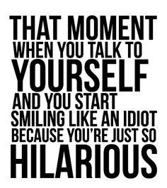 Hahahhaha, so true !