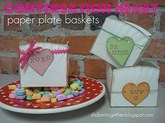 conversation heart paper plate baskets!