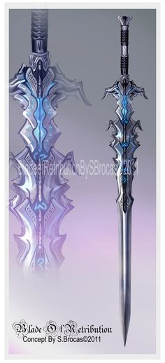 (would be way off balance) but, who cares. added some glowing runes, and a clear blue center piece (imagine lights inside) or something. Blade Of Retribution Anime Weapons, Sci Fi Weapons, Weapon Concept Art, Fantasy Sword, Fantasy Armor, Fantasy Weapons, Cool Swords, Sword Design, Dragon Knight