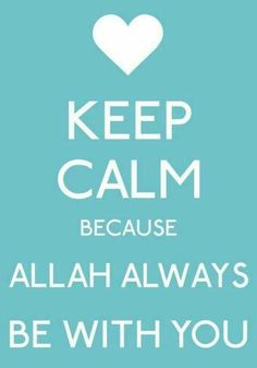 Allah always be with you..