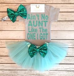 A personal favorite from my Etsy shop https://www.etsy.com/listing/489390546/baby-girl-clothes-aint-no-aunt-like-the