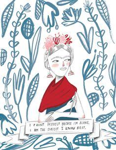 """Frida Kahlo: """"I paint myself because I'm alone. I am the subject I know best."""""""