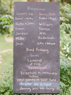 Instead of passing out programs. Make a chalkboard sign detailing the ceremony events.