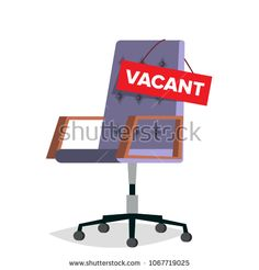 Vacancy Vector. Office Chair. Job Vacancy Sign. Empty Seat. Hire Concept. Business Recruitment, HR. Vacant Desk. Human Resources Management. Flat Isolated Illustration