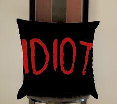 http://www.bonanza.com/listings/5-Second-of-summer-Idiot-Black-pillow-Decorative-pillows-Pillow-Cover/311384481