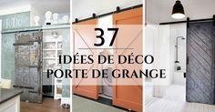 Découvrez 37 idées déco avec une porte de grange ! Idées & inspirations de porte de grange dans la cuisine, la chambre, la salle de bain, la buanderie,...